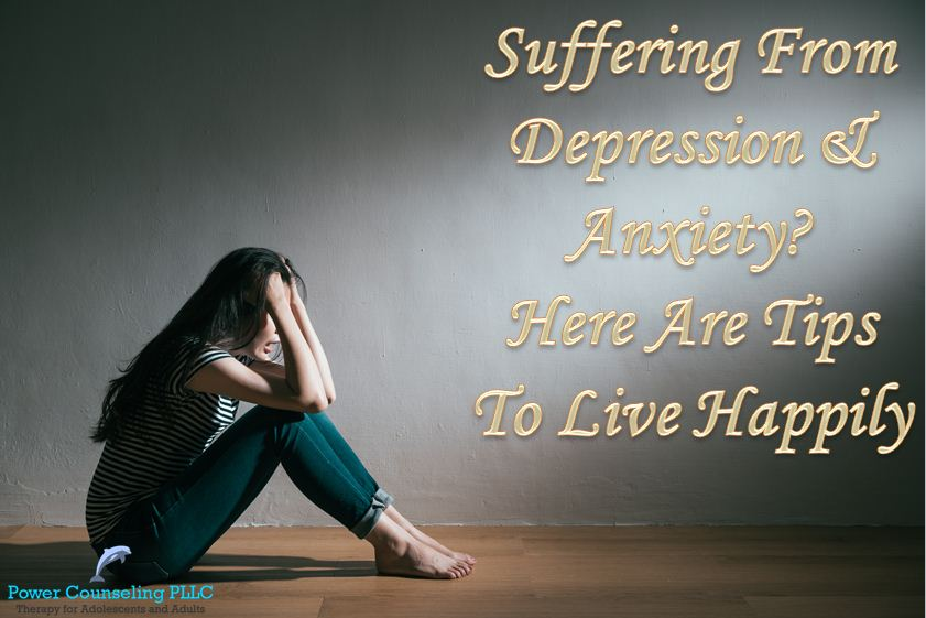 Suffering From Depression Amp Anxiety Here Are Tips To Live